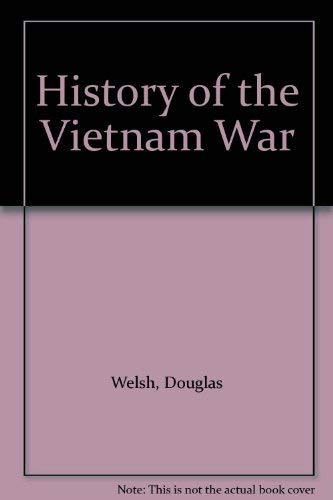 9780861240760: History of the Vietnam War