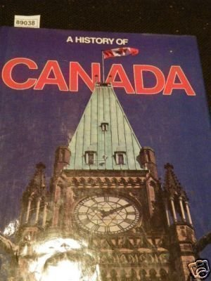 9780861240906: A History Of CANADA