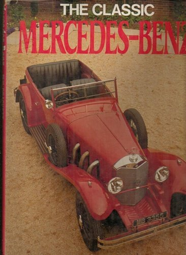 The classic Mercedes-Benz: Drackett, Phil