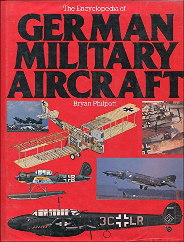 9780861241569: The Encyclopedia of German Military Aircraft