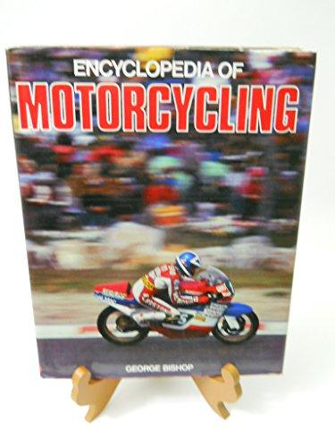 9780861241965: Encyclopedia Of Motorcycling [Hardcover] by George Bishop