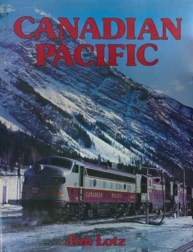 9780861242160: Canadian Pacific