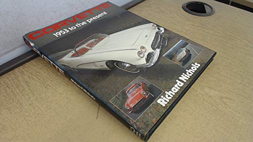 9780861242184: Corvette 1953 to the Present