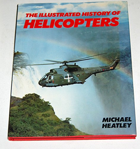9780861242320: The Illustrated History of Helicopters