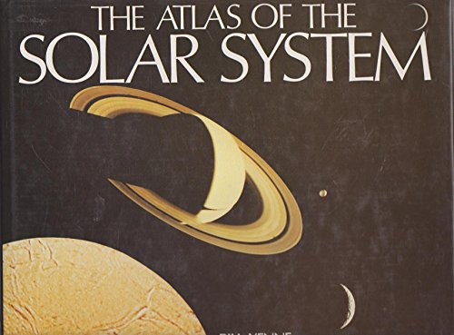 The Atlas Of The Solar System (0861243382) by BILL YENNE