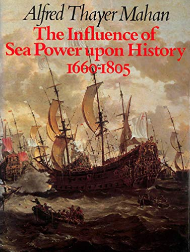 9780861243952: The Influence of Sea Power Upon History 1660-1805