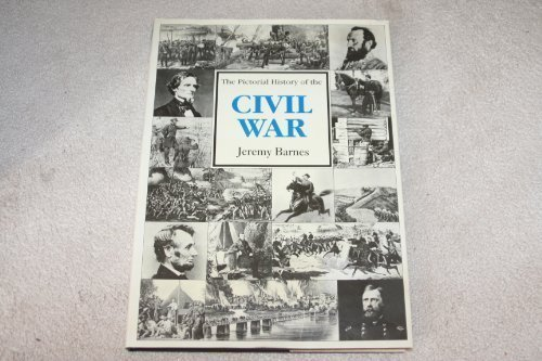 The Pictorial History of the American Civil War