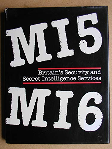 MI5 MI6 Britain's Security and Secret Intelligence Services