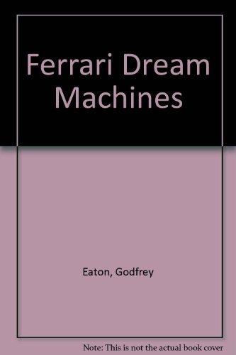 9780861245727: FERRARI DREAM MACHINES