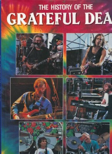 9780861246441: The History of the Grateful Dead