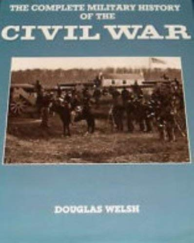 9780861246557: Complete Military History of the Civil W