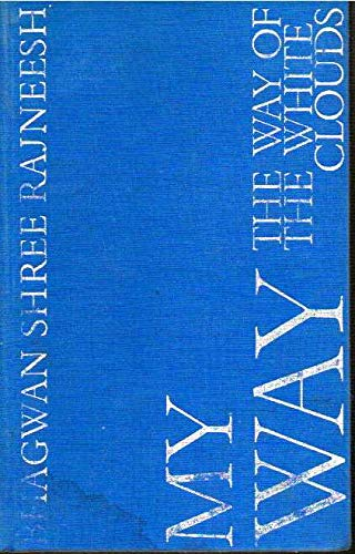 9780861260485: My Way: The Way of the White Clouds