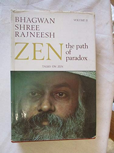 9780861260638: Zen: v. 2: The Path of Paradox