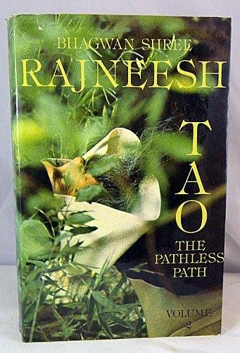 9780861260652: Tao: v. 2: The Pathless Path