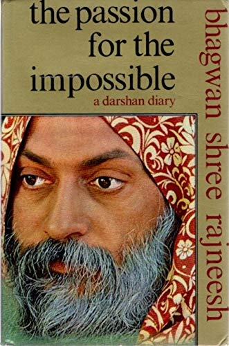 9780861260737: Passion for the Impossible