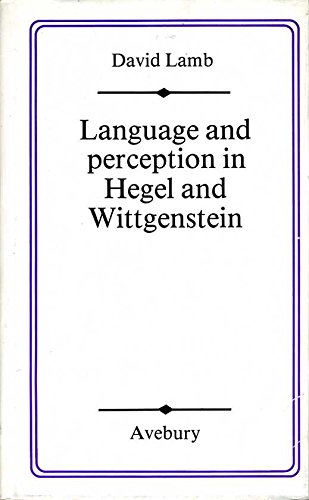 9780861271016: Language and Perception in Hegel and Wittgenstein by Lamb, David