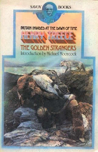 The Golden Strangers (0861300181) by Henry Treece