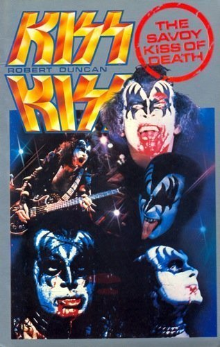 9780861300402: Kiss (A Savoy rock'n'roll book)