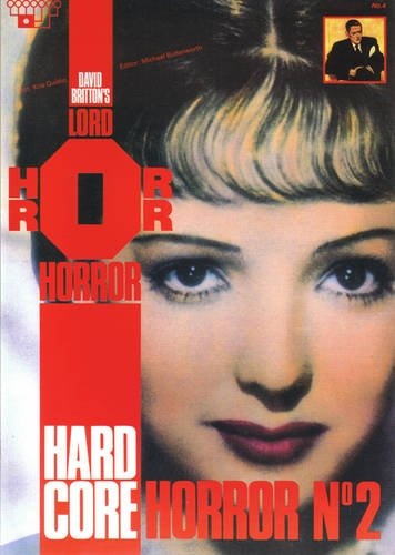 Lord Horror No. 4: Hard Core Horror: David Britton
