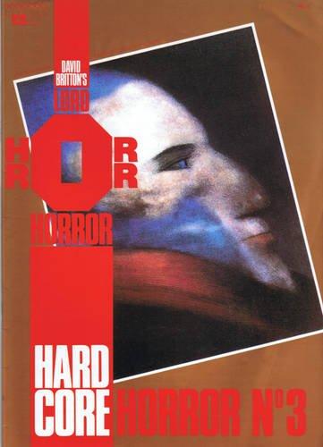 Lord Horror No. 5: Hard Core Horror: David Britton