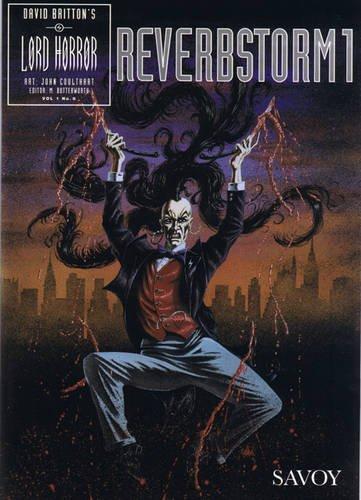 Lord Horror No. 8: Reverbstorm 1: Reverbstorm: David Britton