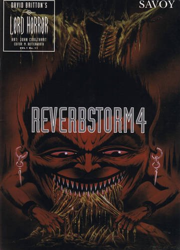 LORD HORROR: REVERBSTORM #4: Britton, David