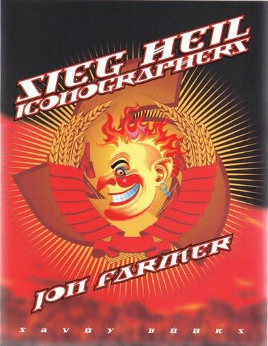 Sieg Heil Iconographers: Jon Farmer