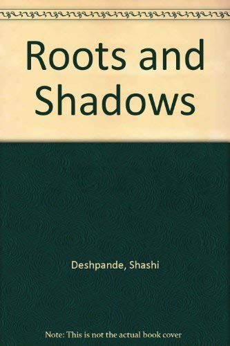 9780861312870: Roots and Shadows