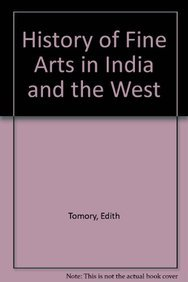 9780861313211: History of Fine Arts in India and the West