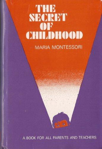 montessori wrote about the secret of