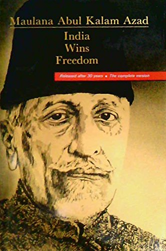 9780861319138: India Wins Freedom: The Complete Version