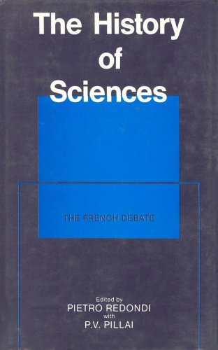9780861319954: The History of Sciences: The French Debate