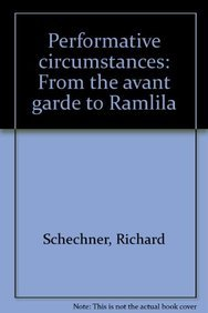 9780861320462: Performative Circumstances from the Avant Garde to Ramlila