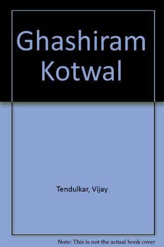 Ghashiram Kotwal: Tendulkar, Vijay