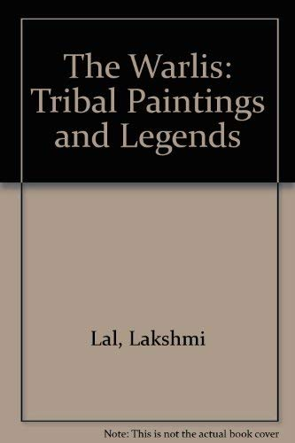 9780861320790: The Warlis: Tribal Paintings and Legends