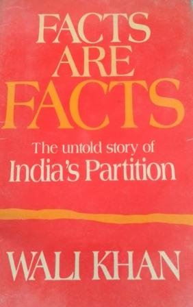9780861321872: Facts are Facts: Untold Story of India's Partition
