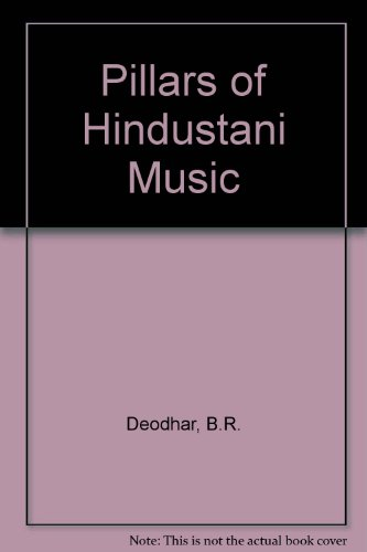 9780861323302: Pillars of Hindustani Music