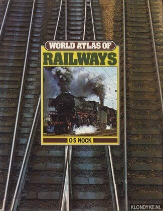 9780861340033: World Atlas of Railways