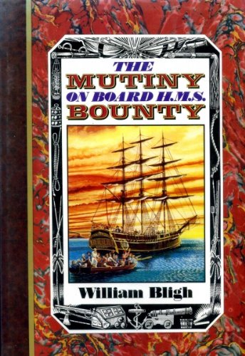 The Mutiny on Board H.M.S. Bounty, 1789