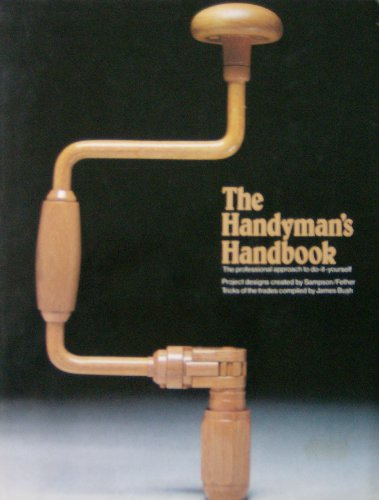 9780861340392: The Handyman's Handbook: The Professional Approach to Do-It-Yourself