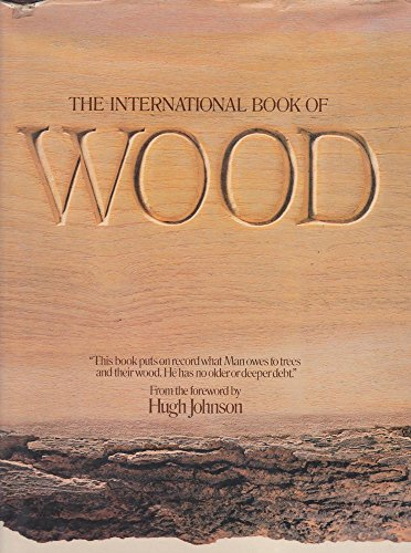 9780861340521: The International Book of Wood