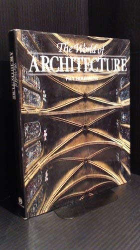9780861340941: The World of Architecture