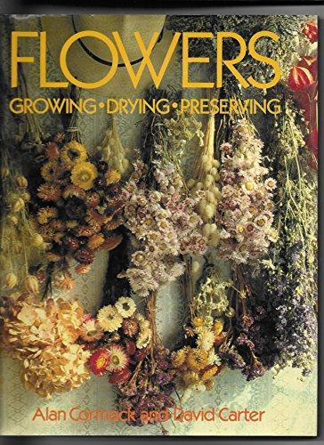 9780861341283: Flowers Growing Drying Preserving