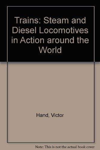9780861360697: Love of Trains: Steam and Diesel Locomotives in Action Around the World