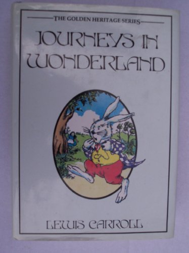 Journeys in Wonderland: Carroll, Lewis, Illustrated