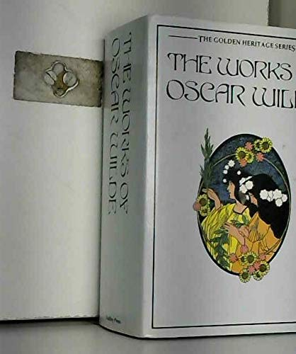 The Works Of Oscar Wilde The Golden Heritage Series: Oscar Wilde