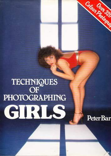 9780861368211: Techniques of Photographing Girls