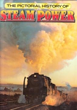 THE PICTORIAL HISTORY OF STEAM POWER.: J. T. Van & brown Riemsdijk