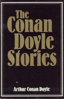 Conan Doyle Stories: Doyle, Arthur Conan,