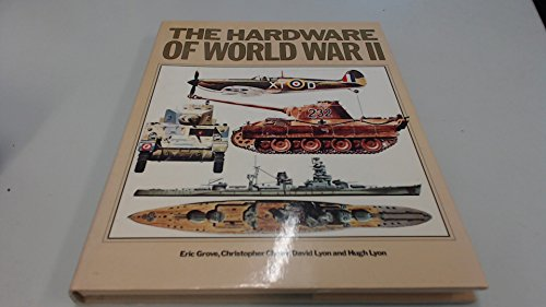 9780861368884: THE HARDWARE OF WORLD WAR TWO: TANKS, AIRCRAFT AND NAVAL VESSELS.